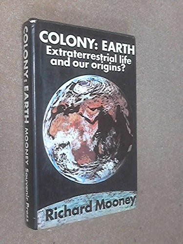 Alien Conspiracy Theories: Earth is a Colony